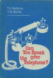 Can You Speak Over the Telephone?