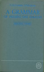 A Grammar of Present-Day English. Practical Course